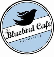Bluebird Cafe.